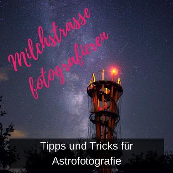 Sterne und Milchstraße fotografieren