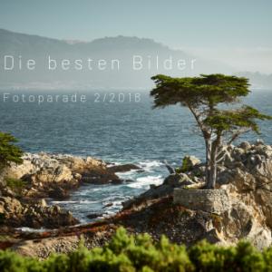 Fotoparade 2-2018: Meine Besten Bilder